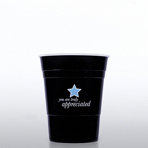 You Are Truly Appreciated Reusable Event Cup