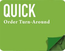 Quick Order Turn-Around