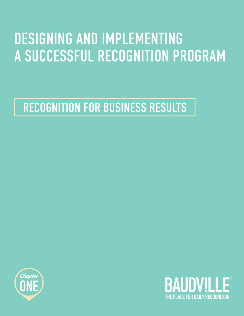 Download Design and Implement A Successful Recognition Program: Recognition for Business Results