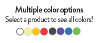 Multiple color options. Select a promotional product to see all of the colors!