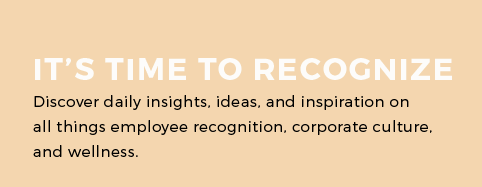 It's Time to recognize: Discover daily insights, ideas, and inspiration on all things employee recognition, corporate culture, and wellness.