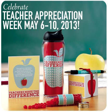 Teacher Appreciation Week is May 6-10, 2013