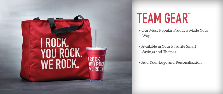 Team Gear: Our most popular products made your way. Available in your favorite Smart Sayings and themes. Add your logo and personalization. Get started now button