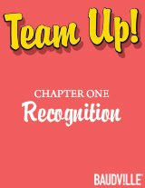 Team Up! eBook Chapter One: Recognition