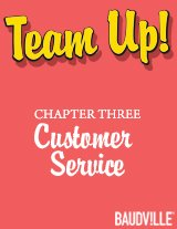Team Up! eBook Chapter Three: Customer Service