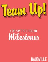 Team Up! eBook Chapter Four: Milestones