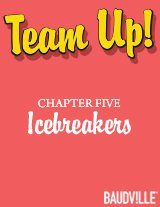 Team Up! eBook Chapter Five: Icebreakers