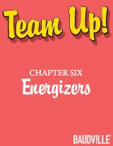 Team Up! eBook Chapter Six: Energizers