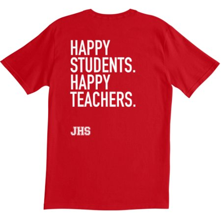 Happy Students. Happy Teachers. Team Shirt