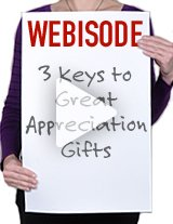 Watch this 15-minute webisode for great tips on appreciation done right.