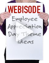 Get great tips on choosing a theme for Employee Appreciation Day.