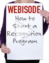 Get great tips on how to start a successful recognition program in your department or organization.
