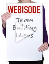 Get tons of great team building ideas in this webisode.