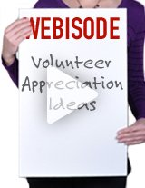 Get some great ideas to recognize those hardworking volunteers!