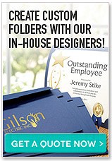 Create custom folders with our inhouse designers. Get a quote now button