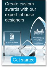 Create custom awards with our expert inhouse designers.
