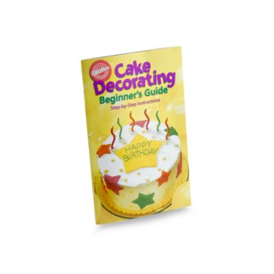 Wilton  Cake Decorating Beginner s Guide Book - Bed Bath ...