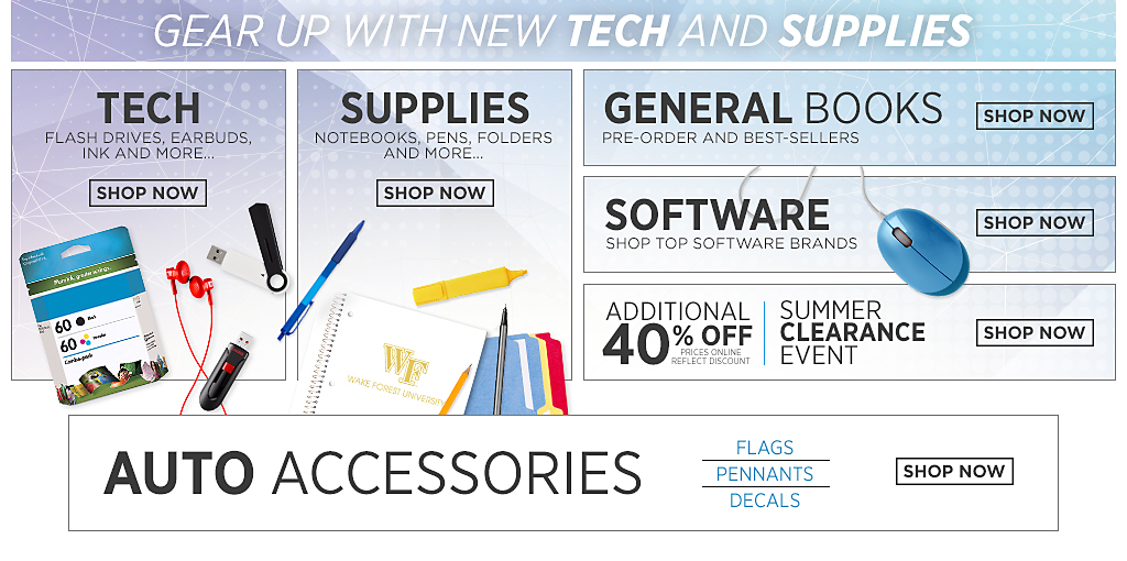 Gear up with new tech and supplies. Tech. Flash drives, earbuds, ink and more. Shop Now. Supplies. Notebooks, pens, folders, and more. Shop Now. General Books. Pre-order and best-sellers. Shop now. Software. Shop top software brands. Additional 30% off. Prices online reflect discount. Summer clearance event. Shop now. Auto Accessories. Flags Pennants Decals. Shop Now. Tech. Flash drives, earbuds, ink and more. Shop Now.