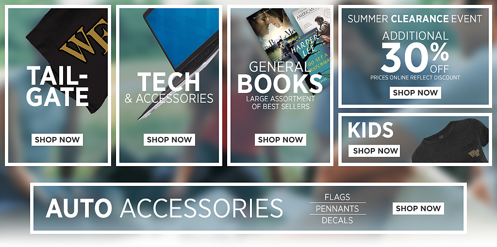 Technology. Shop Now. General Books. Large assortment of best sellers. Shop Now. Summer Clearance Event. Up to 50 percent off. Shop Now. Kids. Shop Now. Auto Accessories. Flags. Pennants. Decals. Shop Now. Tailgate. Shop Now.
