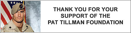 Thank you for your support of the Pat Tillman Foundation.