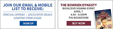 Join our email and mobile list for exclusive offers. Purchase The Bowden Dynasty Book and DVD