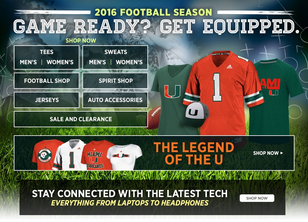 2016 Football Season.  Game Ready? Get Equipped. Men's Tees, Shop Now. Women's Tees, Shop Now. Men's Sweats, Shop Now. Women's Sweats, Shop Now.  Football Shop, Shop Now. Spirit Shop, Shop Now. Jerseys, Shop Now. Auto Accessories, Shop Now. Sale and Clearance, Shop Now.