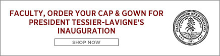 Faculty, order your cap & gown for President Tessier-Lavigne's inauguration. Shop now.