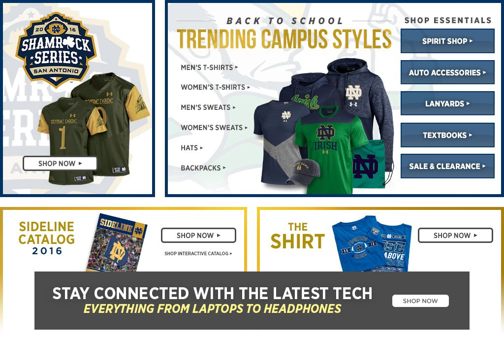 Shamrock Series 2016 - San Antonio. Shop Now. Back to school, trending campus styles. Shop men's t-shirts, shop women's t-shirts, shop men's sweats, shop women's sweats, shop backpacks, shop hats. Shop essentials. Shop spirit, shop auto accessories, shop lanyards, shop textbooks, shop sale & clearance.