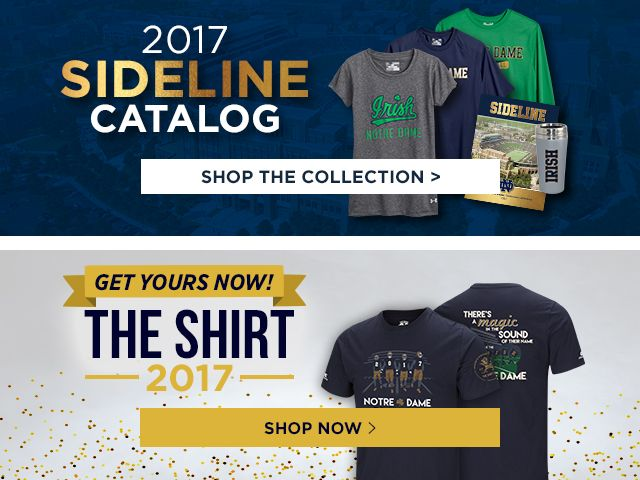2017 Sideline Catalog. Shop the Collection. The Shirt 2017. Shop Now.
