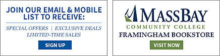 Join our email and mobile list to receive: special offers, exclusive deals, limited time sales. Sign Up. MassBay Community College Framingham Campus. Visit Now.