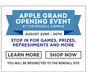 Apple Grand Opening Event. August 22nd through the 26th. Stop in for games, prizes, refreshments, and more. Learn more. Shop now. You will be redirected to the Kendall site.