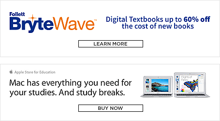 Follett Brytewave. Digital Textbooks up to 60 percent off the cost of new books. Learn More. Mac has everything you need for your studies. And study breaks. Buy now.
