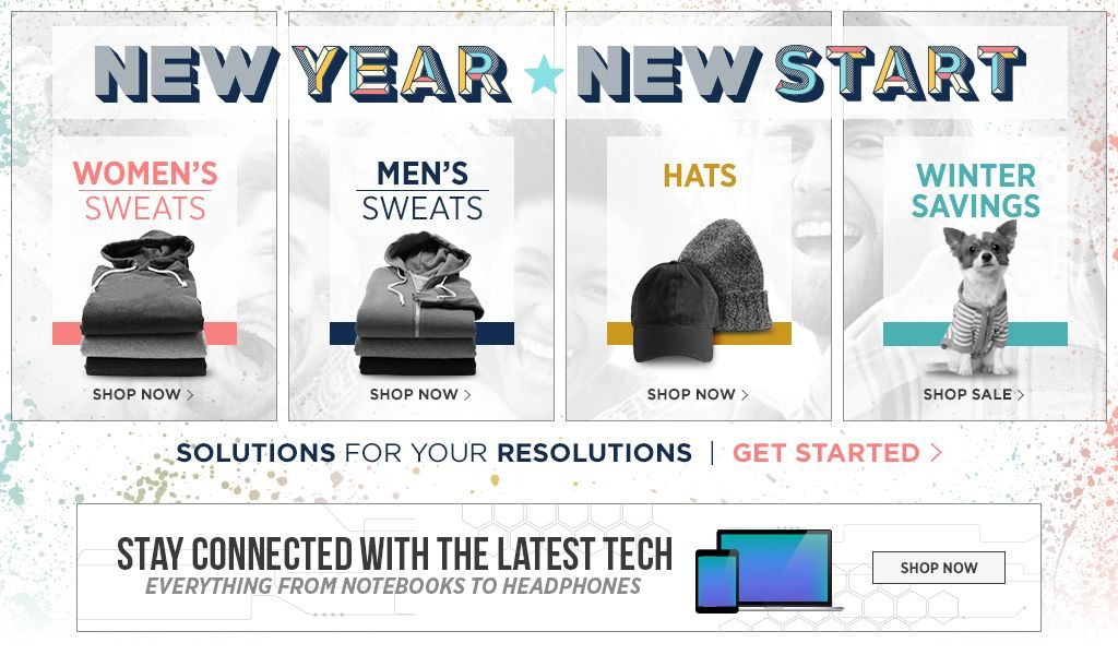 2017 New Year, New Start. Shop Women's Sweats. Shop Men's Sweats. Shop Hats. Shop Winter Savings. Stay connected with the latest tech. Everything from laptops to headphones. Shop now.