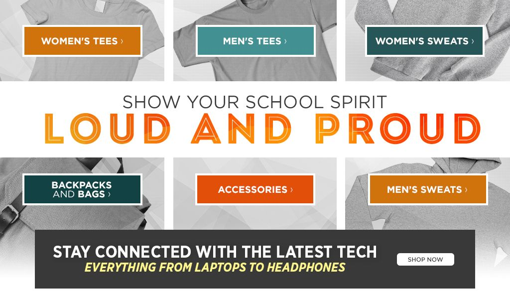 Show your school spirit loud and proud. Shop Backpacks and Bags. Shop Accessories.