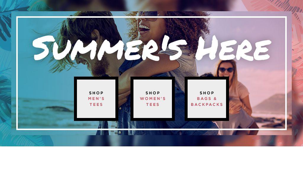 Summer's Here! Shop Men's Tees. Shop Women's Tees. Shop Bags & Backpacks.
