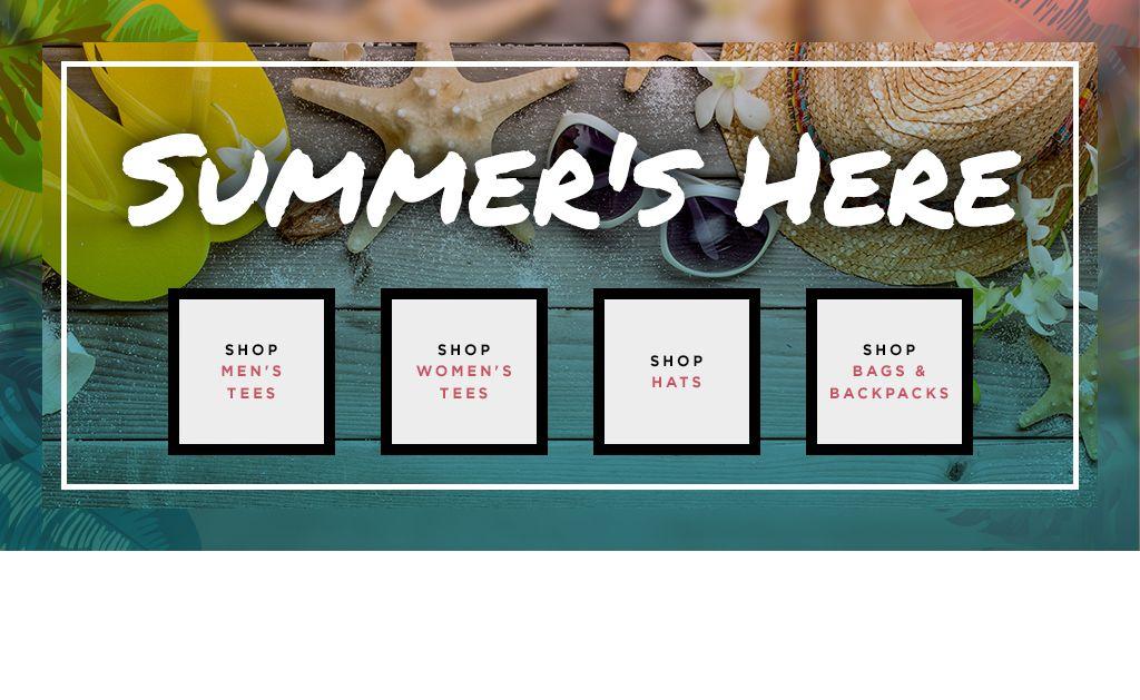 Summer's Here! Shop Men's Tees. Shop Women's Tees. Shop Hats. Shop Bags & Backpacks.