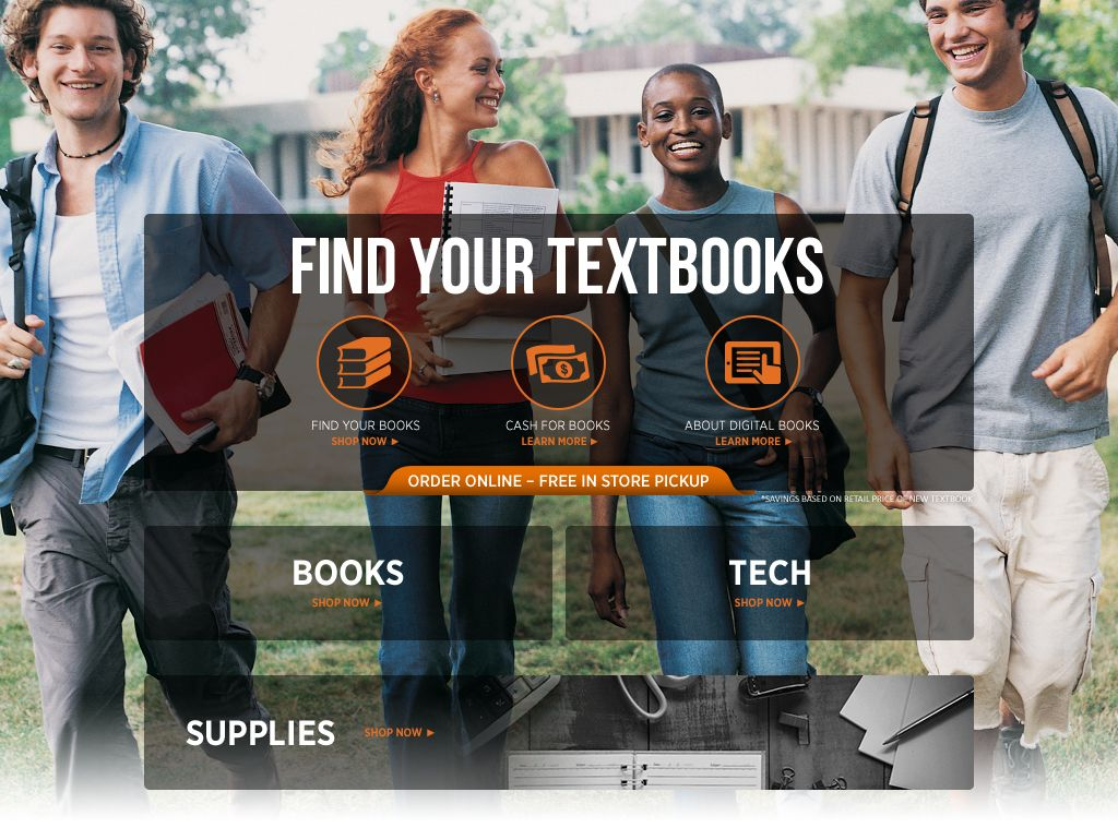 Find your textbooks. Order online – free in-store pickup. Shop Books. Shop Tech. Shop Supplies.
