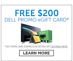 Free $200 Dell Promo eGift Card. See terms and submission details by clicking here. Click here for details.