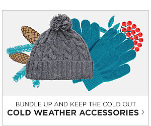 Cold Weather Accessories. Shop Now.