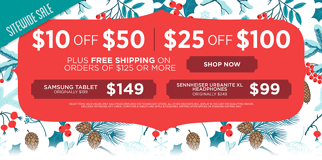Sitewide Sale. $10 off $50, $25 off $100, plus Free Shipping over $125.