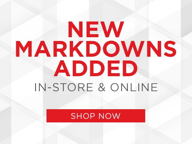 New Markdowns Added. In-store & Online. Shop Now.