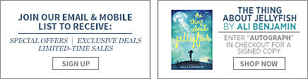 Join our email and mobile list to receive: special offers, exclusive deals, limited-time sales. Sign up.The thing about jelly fish by Ali Benjamin.Enter