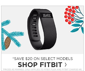 Save $20 on select models. Shop FitBit.