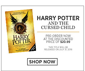 Harry Potter and the Cursed Child. Pre-Order now at the discounted price of $20.99. This title will be released on July 31, 2016. Shop Now.