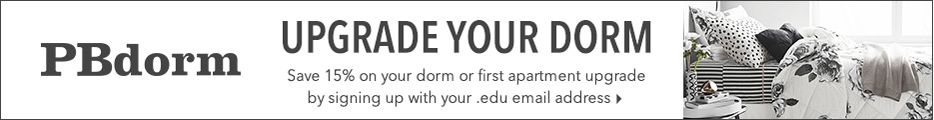 PB Dorm. Upgrade your dorm. Save 15% on your dorm or first apartment upgrade by signing up with your .edu email address.