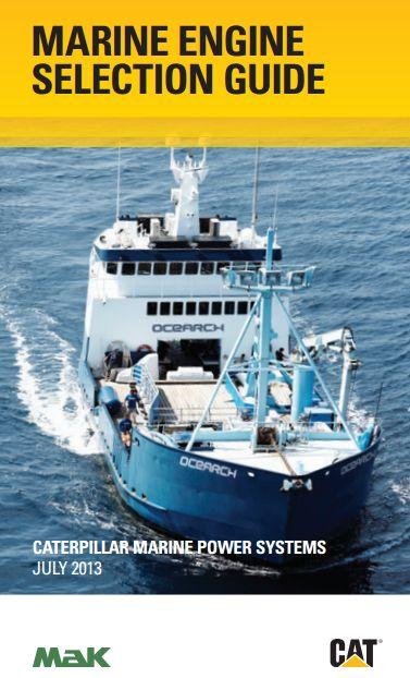 2013 Caterpillar Marine Engine Selection Guide