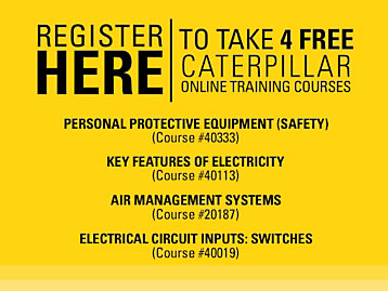 Register Now and Receive 4 Free Training Courses - Caterpillar University.