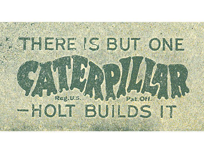 卡特彼勒注册之后,马上成为履带式拖拉机的代名词。