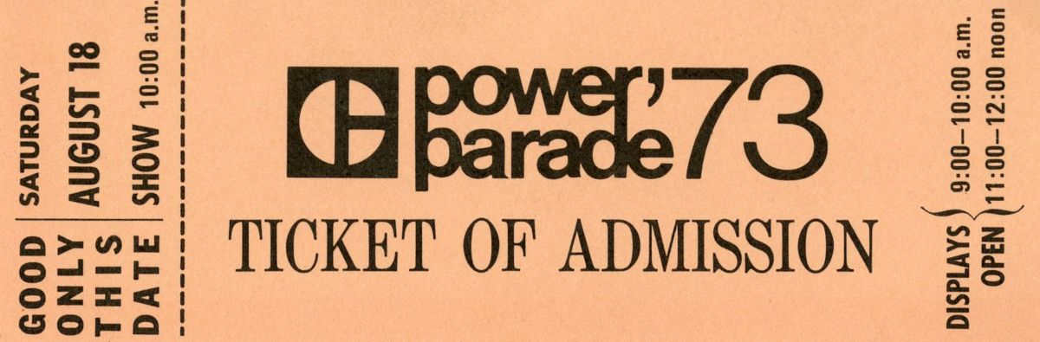 Power Parade Ticket, 1973.