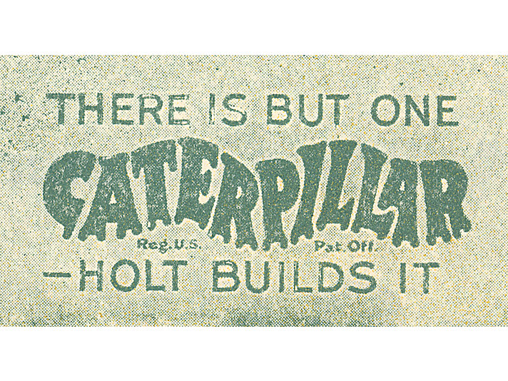 "Holt used the following tagline to protect its trademark – ""Caterpillar"""